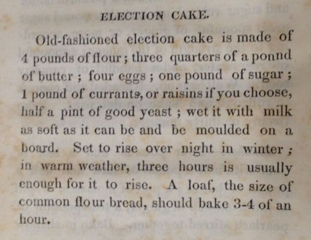 Recipe for Election Cake from Economical Cookery (ca. 1839).