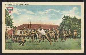 "Postcard showing men in uniform playing baseball, captioned ""Baseball--the Army Game."" Postcard has a YMCA--Young Men's Christian Association--logo."